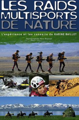 Livre de Karine Baillet, les Raids multisports de nature